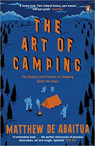 Paginas Para Descargar Libros The Art Of Camping: The History And Practice Of Sleeping Under The Stars Patria PDF