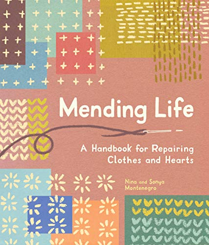 Book Cover: Mending Life: A Handbook for Repairing Clothes and Hearts