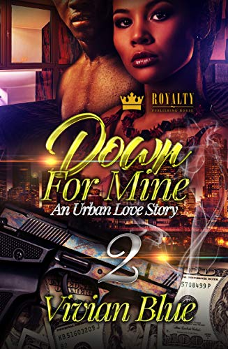 Down For Mine 2: An Urban Love Story