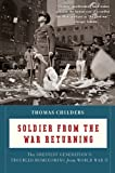 Soldier from the War Returning, Thomas Childers, 0547336926