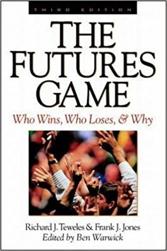 The Futures Game By Teweles And Jones Pdf