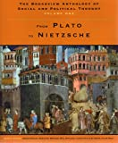 img - for The Broadview Anthology of Social and Political Thought - Volume 1: From Plato to Nietzsche book / textbook / text book