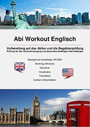 Abi Workout Englisch: Vorbereitung auf das Abi und die Begabtenprüfung