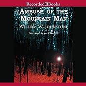 Ambush of the Mountain Man | William W. Johnstone