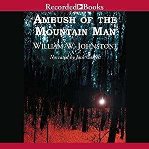 Ambush of the Mountain Man Audiobook