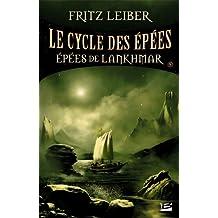 CYCLE DES ÉPÉES (LE) V.05 : ÉPÉES DE LANKHMAR