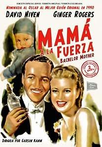 Mama A La Fuerza [DVD]
