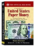 img - for By Arthur L. Friedburg - A Guide Book of U.S. Paper Money: Complete Source for History, Grading, and Values (3rd Edition) (10.2.2010) book / textbook / text book