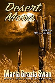 Desert Moon: Death Under the Desert Moon (Lella York Mysteries Book 3) (English Edition) por [Swan, Maria Grazia]