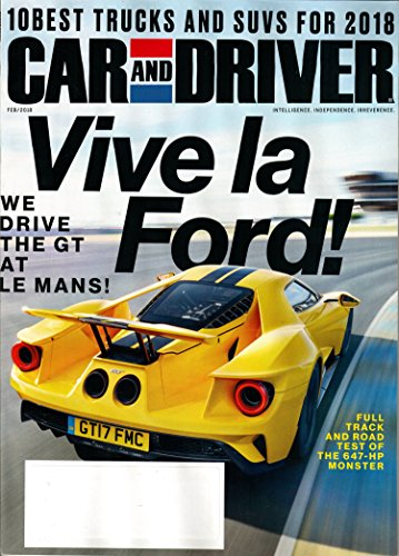 Car and Driver Magazine February 2018 | Vive la Ford!