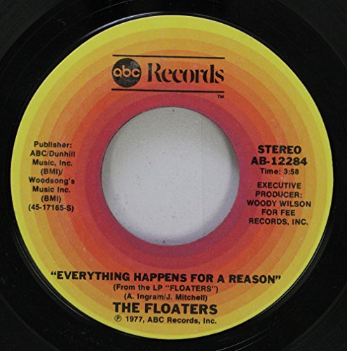 - THE FLOATERS 45 RPM Float On / Everything Happens For A Reason