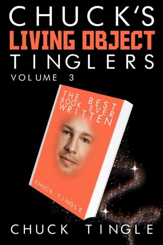 Download Chuck's Living Object Tinglers: Volume 3 pdf