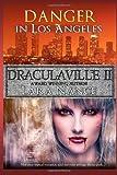 Draculaville Ii - Danger in Los Angeles, Lara Nance, 1492176818