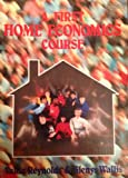 A First Home Economics Course, Reynolds, V. and Wallis, G., 0859506754