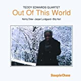 Out Of This World by Teddy Edwards (1997-03-18)
