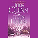 It's In His Kiss   Julia Quinn