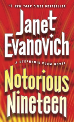 Notorious Nineteen: A Stephanie Plum Novel by [Evanovich, Janet]