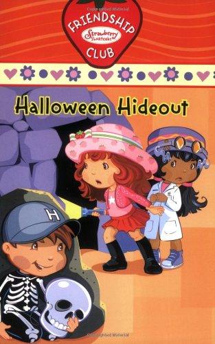 Halloween Hideout #4: Friendship Club (Strawberry Shortcake)