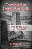 Chronicles of the Carnage of the Devils, John Craig, 1608362809