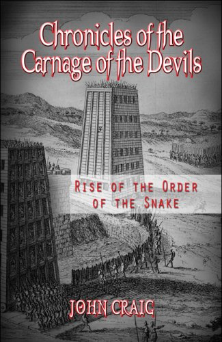 Chronicles of the Carnage of the Devils: Rise of the Order of the Snake