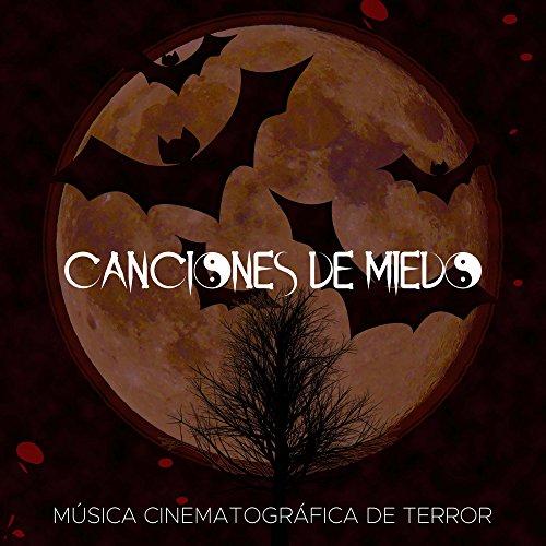Canciones de Miedo: Canciones para Halloween, Música Cinematográfica de Terror]()