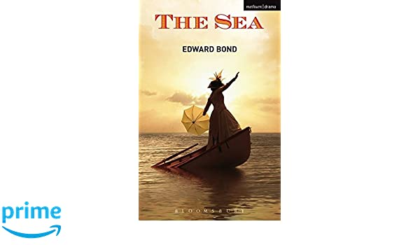 The sea modern plays edward bond 9781408101506 amazon books fandeluxe Image collections