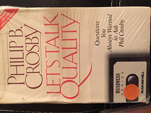Let's Talk Quality: Questions You Always Wanted to Ask Phil Crosby (Audio - Audio Tdm