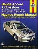 Honda Accord & Crosstour: Honda Accord 2003 thru 2012 & Honda Crosstour 2010 thru 2014 (Haynes Repair Manual)