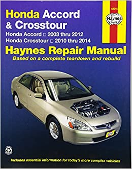 Honda accord 2003 2007 repair manual haynes repair manual haynes honda accord 2003 2007 repair manual haynes repair manual haynes 9781563927409 amazon books fandeluxe Choice Image