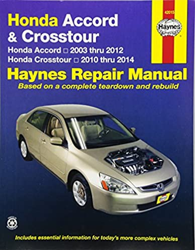honda accord crosstour honda accord 2003 thru 2012 honda rh amazon com 2010 honda crosstour service manual 2010 honda accord crosstour service manual
