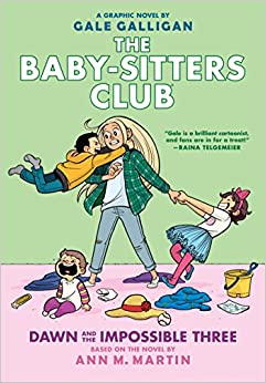 Book Dawn and the Impossible Three (the Baby-Sitters Club Graphic Novel #5): A Graphix Book (Baby-Sitters Club Full-Color Graphic Novels)