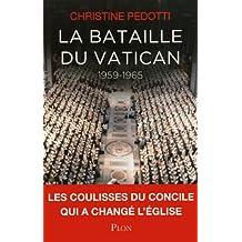 La bataille du Vatican: 1959-1965
