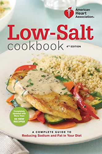 American Heart Association Low-Salt Cookbook, 4th Edition: