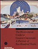 The Bicentennial Guide to Greater Cincinnati, Geoffrey J. Giglierano and Deborah A. Overmyer, 0911497080