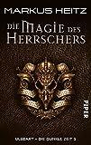 Die Magie des Herrschers. Ulldart - Die Dunkle Zeit 05.