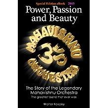 Special Edition eBook 2013: Power, Passion and Beauty - The Story of the Legendary Mahavishnu Orchestra
