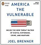 img - for America the Vulnerable: Inside the New Threat Matrix of Digital Espionage, Crime, and Warfare book / textbook / text book
