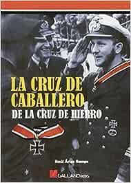 La Cruz De Caballero De La Cruz De Hierro (Stug3 (galland Books))
