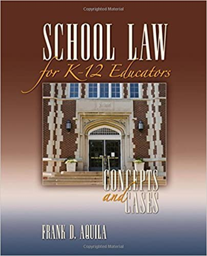 Book School Law for K-12 Educators: Concepts and Cases by Frank D. Aquila (2007-11-29)
