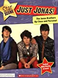 : Just Jonas!  The Jonas Brothers Up Close and Personal (Star Scene)