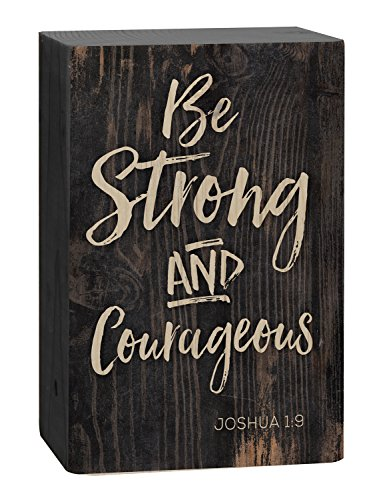 Be Strong Courageous Black 4 x 5 Inch Solid Pine Wood Barnhouse Block (Wood Block Decor)