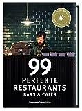 99 perfekte Restaurants, Bars & Cafés thumbnail
