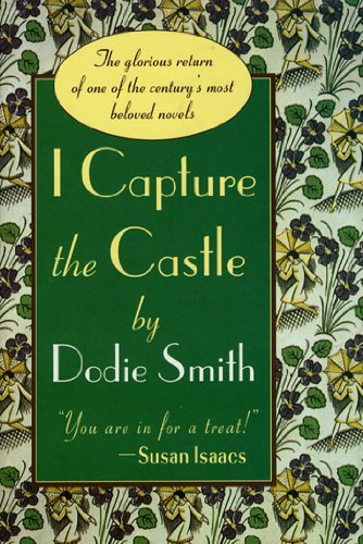 I Capture the Castle by [Smith, Dodie]