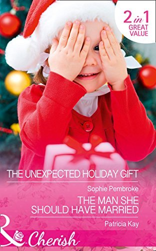 The Unexpected Holiday Gift (Cherish) by Sophie Pembroke - Pembroke Mall
