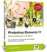 Photoshop Elements 11: Die Anleitung in Bildern