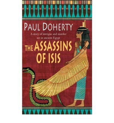 Download TheAssassins of Isis by Doherty, Paul ( Author ) ON Aug-01-2005, Paperback pdf epub