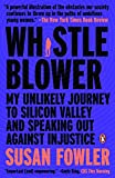 Whistleblower: My Unlikely Journey to Silicon