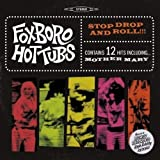 Stop Drop & Roll by Foxboro Hot Tubs (2008-06-25)