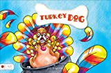 TurkeyDog, Shelley Schultz and Jill English, 1621479862