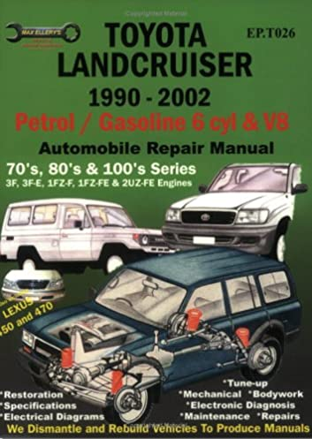 toyota landcruiser 1990 2002 auto repair manual petrol gasoline 6 rh amazon com Grimm FJ62 FJ62 Build